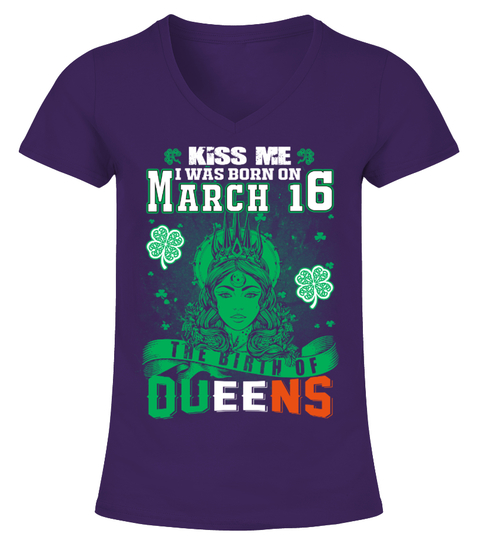 Queens are born on March 16 T-Shirt | Teezily