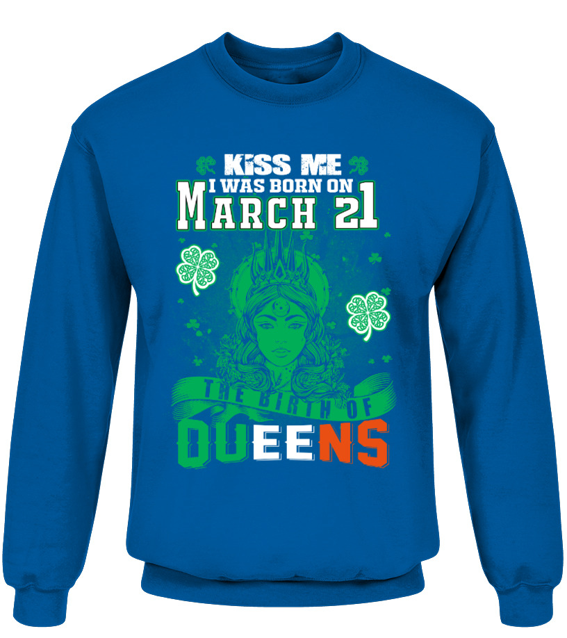 Queens Are Born On March 21 T Shirt Teezily
